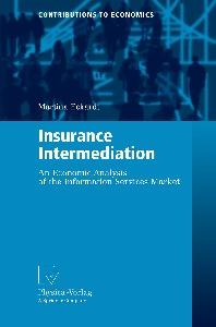 Insurance Intermediation: An Economic Analysis of the Information Services Market