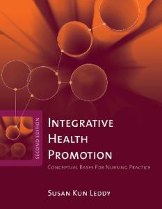 Integrative Health Promotion: Conceptual Bases for Nursing Practice, Second Edition