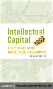 Intellectual capital: Forty years of the Nobel prize in economics