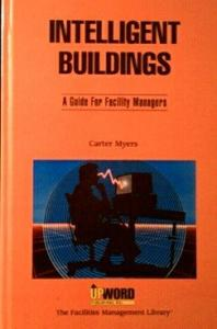 Intelligent buildings: a guide for facility managers