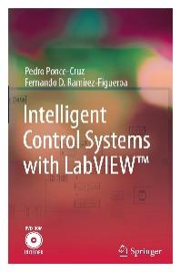 Intelligent Control Systems with LabVIEW
