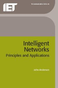 Intelligent Networks: Principles and Applications