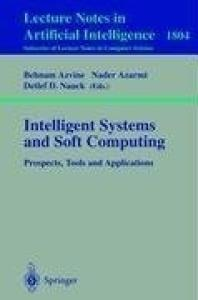 Intelligent Systems and Soft Computing: Prospects, Tools and Applications (Lecture Notes in Computer Science)