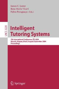 Intelligent Tutoring Systems, 7 conf., ITS 2004