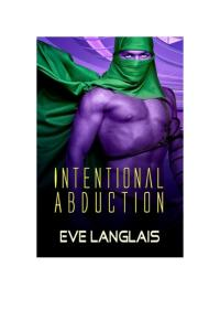 Intentional Abduction