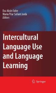 Intercultural Language Use and Language Learning