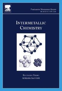 Intermetallic Chemistry (Pergamon Materials Series, Volume 13)