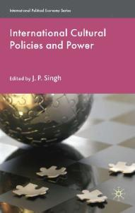 International Cultural Policies and Power (International Political Economy)