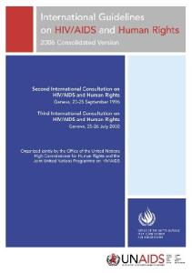 International Guidelines on HIV AIDS and Human Rights: 2006 Consolidated Version