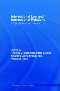 International Law and International Relations: Bridging Theory and Practice