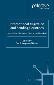 International Migration and Sending Countries: Perceptions, Policies and Transnational Relations