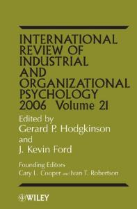 International Review of Industrial and Organizational Psychology, 2006 (International Review of Industrial and Organizational Psychology)