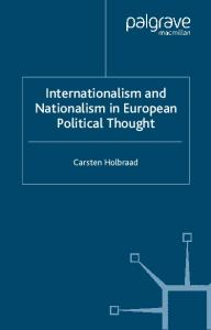 Internationalism and Nationalism in European Political Thought (Palgrave MacMillan History of International Thought)