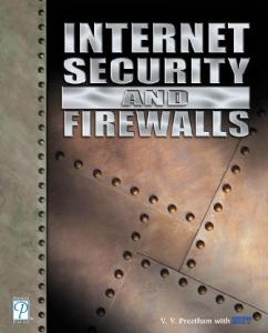 Internet security and firewalls