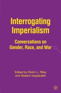 Interrogating Imperialism: Conversations on Gender, Race, and War