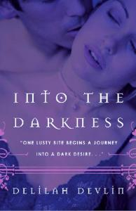 Into the Darkness (Dark Realm, Book 1)
