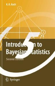 Introduction to Bayesian Statistics 2nd Edition