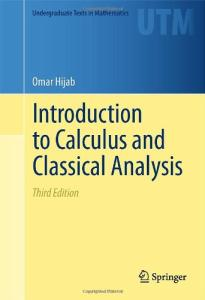 Introduction to Calculus and Classical Analysis (Undergraduate Texts in Mathematics)