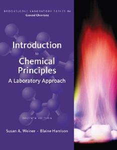 Introduction to Chemical Principles: A Laboratory Approach , Seventh Edition (Brooks Cole Laboratory Series for General Chemistry)
