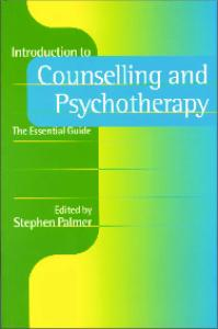 Introduction to Counselling and Psychotherapy: The Essential Guide (Counselling in Action Series)