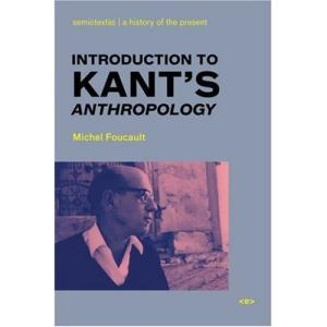 Introduction to Kant's Anthropology (Semiotext(e)   Foreign Agents)