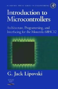 Introduction to Microcontrollers - Architecture, etc. for the Motorola 68HC12
