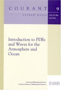 Introduction to PDEs and Waves for the Atmosphere and Ocean
