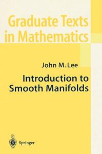 Introduction to Smooth Manifolds (Graduate Texts in Mathematics)
