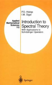 Introduction to Spectral Theory: With Applications to Schrödinger Operators (Applied Mathematical Sciences)