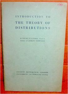 Introduction to the theory of distributions, based on the lectures given by Laurent Schwartz