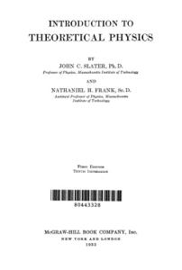 INTRODUCTION TO THEORETICAL PHYSICS