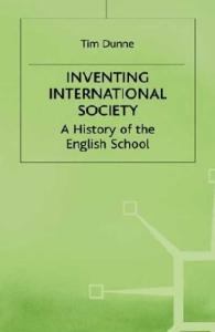 Inventing International Society: A History of the English School
