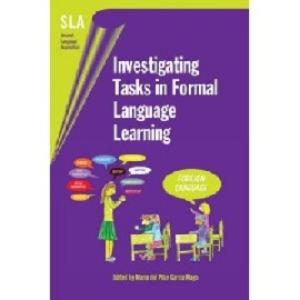 Investigating Tasks in Formal Language Learning (Second Language Acquisition)