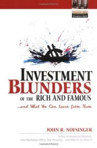 Investment Blunders of the Rich and Famous...and What You Can Learn From Them