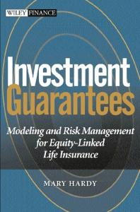 Investment Guarantees. Modeling and Risk Management for Equity-Linked Life Insurance
