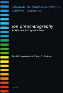 Ion Chromatography (Journal of Chromatography Library)