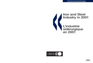 Iron and Steel Industry in 2001: L'Industrie Siderurgique En 2001 (Iron and Steel Industry in (Year))