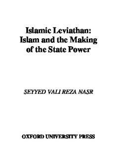 Islamic Leviathan : Islam and the Making of State Power  (Religion and Global Politics)