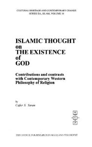 Islamic Thought on the Existence of God: Contributions and Contrasts With Contemporary Western Philosophy of Religion