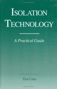 Isolation Technology: A Practical Guide