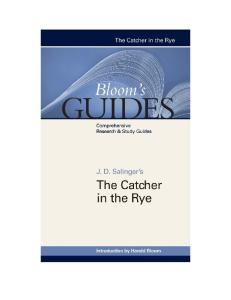 J D Salinger's The Catcher in the Rye (Bloom's Guides)