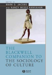 Jacobs - Hanrahan (eds) - Companion To The Sociology Of Culture