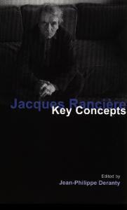 Jacques Ranciere: Key Concepts (Key Concepts (Acumen))