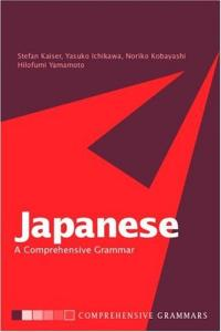 Japanese: A Comprehensive Grammar