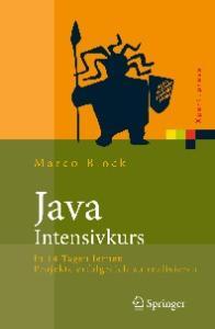 Java-Intensivkurs: In 14 Tagen lernen Projekte erfolgreich zu realisieren  GERMAN