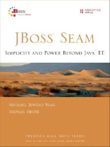 JBoss(R) Seam: Simplicity and Power Beyond Java(TM) EE