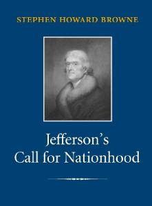 Jefferson's Call for Nationhood: The First Inaugural Address (Library of Presidential Rhetoric)