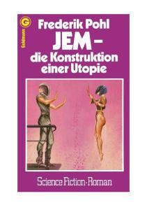 JEM - Die Konstruktion einer Utopie