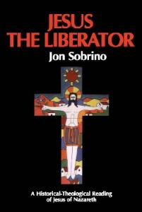 Jesus the Liberator: A Historical-Theological Reading of Jesus of Nazareth