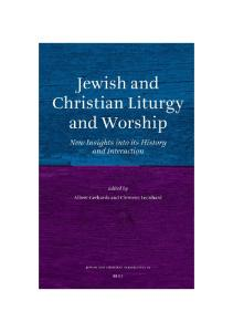 Jewish and Christian Liturgy and Worship (Jewish and Christian Perspectives)